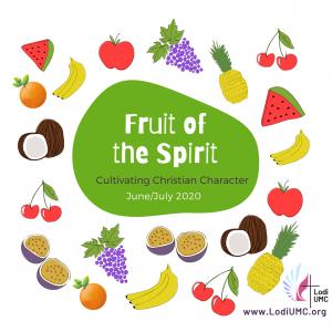 June 7, 2020_Fruit of the Spirit: LOVE