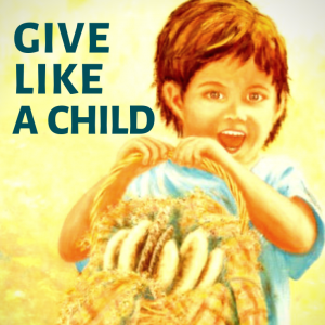 Give Like a Child
